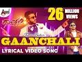 Top To Bottom GAANCHALI | Lyrical Video Song 2017 | Lyric: Chandan Shetty | Sneha Hegde