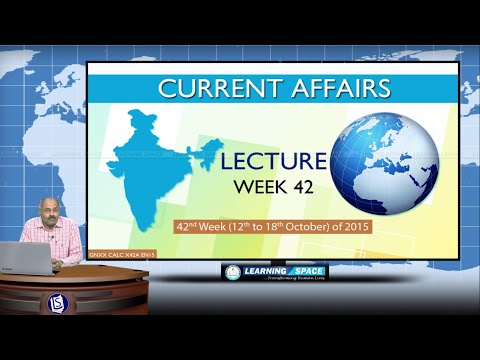 Current Affairs Lecture 42nd Week (12th Oct to 18th Oct) of 2015