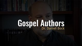 Video: Did Matthew, Mark, Luke and John actually author the Gospels? - Darrell Bock