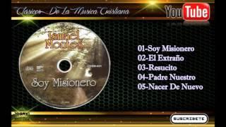 Clásicos De La Musica Cristiana ISMAEL MONTES 3