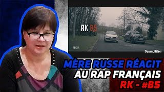 RUSSIAN MOM REACTS TO FRENCH RAP | RK - #B5 I Daymolition | REACTION