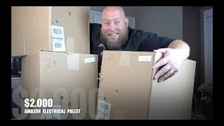 I bought a $2,000 Amazon Customer Returns ELECTRICAL Pallet / Mystery Boxes
