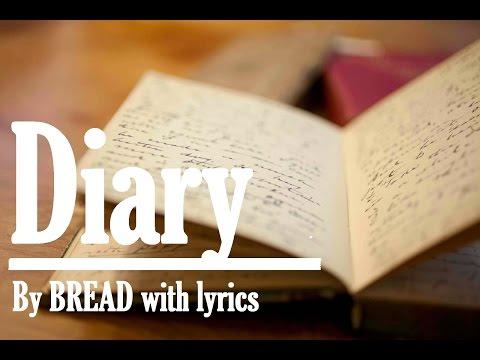 Diary by Bread with lyrics