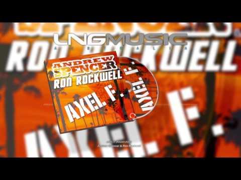 Andrew Spencer & Ron Rockwell - Axel F  ( Radio Edit)