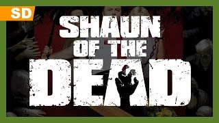 Shaun of the Dead (2004) Trailer
