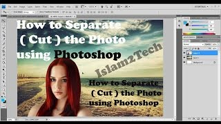 How to Separate ( Cut ) the Photo using Photoshop- Learn in Telugu