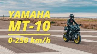 YAMAHA MT-10 0-250km/h on a RUNWAY!