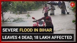 North Bihar reels under severe flood, 4 dead, over 18 lakh affected