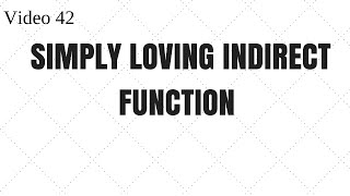 Learn Excel- Video 42- Example of INDIRECT Function