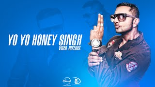 Best of Yo Yo Honey Singh   Full Video Jukebox   Honey Singh Latest Songs