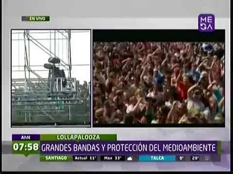 LOLLAPALOOZA GRANDES BANDAS Y PROTECCION DEL MEDIO AMBIENTE EN CHILE MEGANOTICIAS AM 21 03 2014
