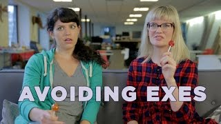 What We Do To Avoid Our Exes