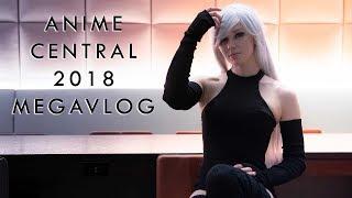 Anime Central 2018 MEGA Vlog + CMV