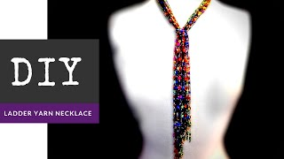 Ladder Yarn Scarf Necklace DIY with The Bead Place