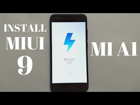 Install MIUI 9 On Xiaomi Mi A1 | Step by Step |