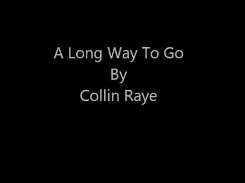 Collin Raye - A Long Way To Go