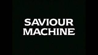 Watch Saviour Machine The Plague And The Darkness video