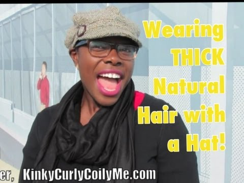 279  Wearing Thick Natural Hair Under a Hat