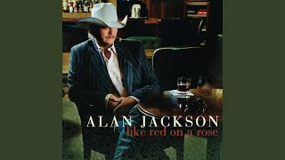 Alan Jackson Good Imitation Of The Blues