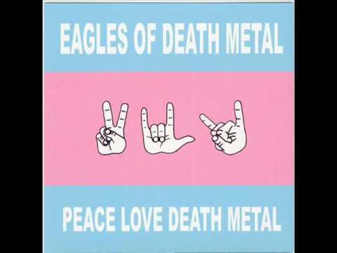 Eagles of Death Metal - Already Died