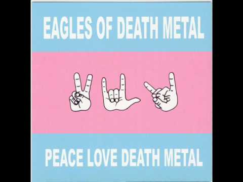 Eagles Of Death Metal - Already Died