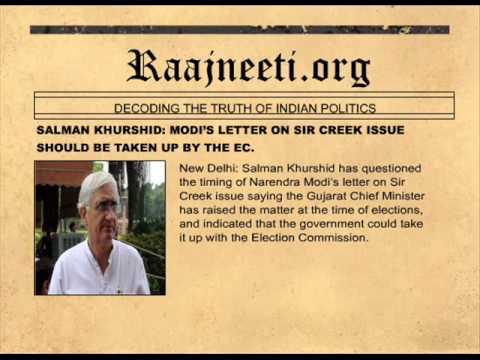 SALMAN KHURSHID: MODI'S LETTER ON SIR CREEK ISSUE SHOULD BE TAKEN UP BY THE EC.