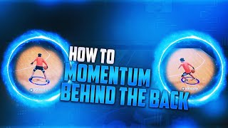 HOW TO MOMENTUM BEHIND THE BACK AFTER PATCH IN NBA 2K20!!!FULL TUTORIAL!!!BEST MOVE IN THE GAME!!!