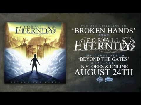 For All Eternity - 'Broken Hands' (Official)