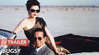 Bugsy 1991 Trailer | Warren Beatty | Annette Bening