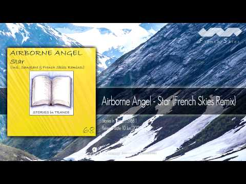 Airborne Angel - Star (French Skies Remix)