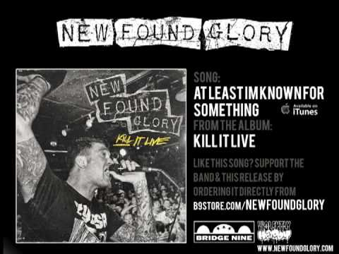 New Found Glory - At Least I'm Known For Something (Live)