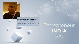 Mahesh Murthy of Seedfund   Pinstorm at