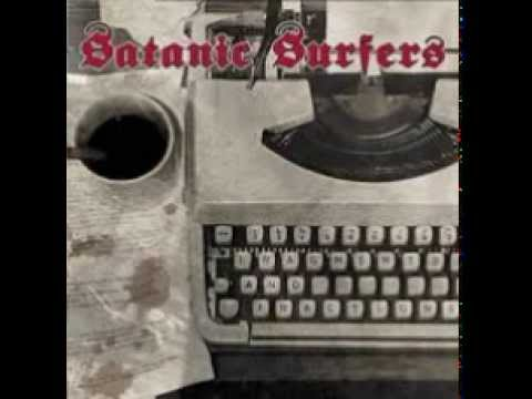 Satanic Surfers - Pulling The Strings