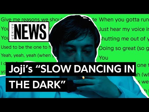 """Joji's """"SLOW DANCING IN THE DARK"""" Explained 