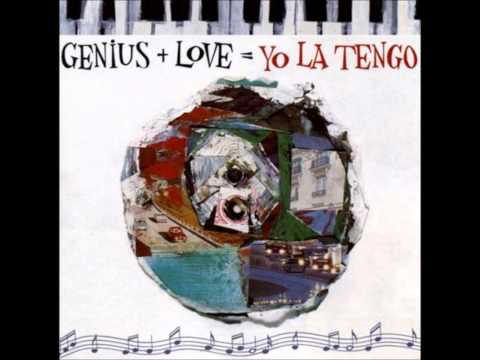 Yo La Tengo - Up To You