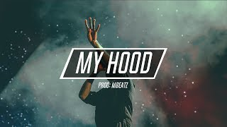 """My Hood""- Instrumental Hip Hop Malianteo 2017  Base De Rap (Prod:Mbeatz)"