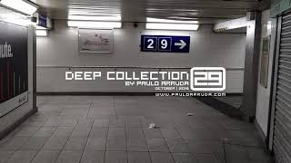 Deep House Collection 29 by Paulo Arruda