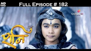 Shani - 18th July 2017 - शनि - Full Episode 182