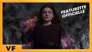 X-Men : Dark Phoenix - Featurette L'Envol du Phénix VF