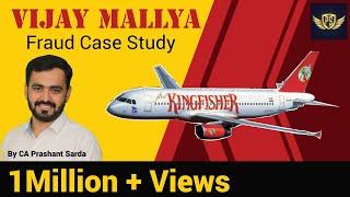 Vijay Mallya Fraud Case Study