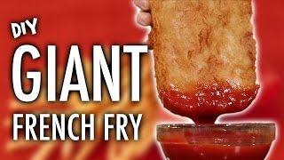DIY GIANT FRENCH FRY