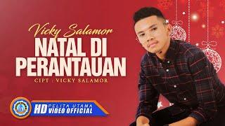 Download Lagu Vicky Salamor - NATAL DI PERANTAUAN ( Official Music Video ) [HD] Gratis STAFABAND