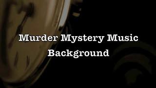 Murder Mystery Music - Background