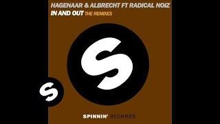 Hagenaar & Albrecht Ft Radical Noiz - In & Out Muzzaik Remix