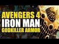 Avengers 4: Iron Man's Godkiller Armor