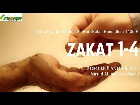 Ust. Muflih Safitra - Zakat 1-4