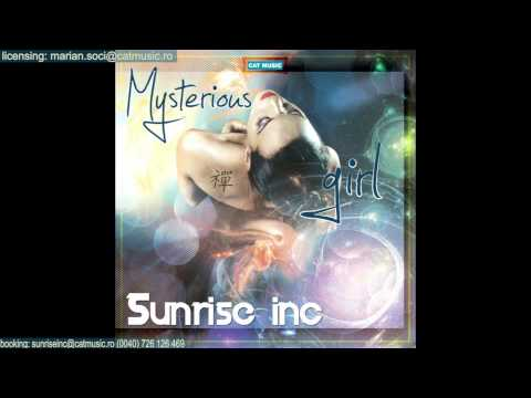 Sonerie telefon » Sunrise Inc – Mysterious girl (Official Single)