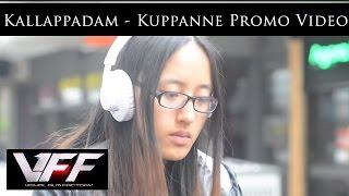 Kallappadam - Kuppanne Promo Video