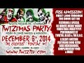 Twiztid Twiztmas Party 2014 With Blaze Ya Dead Homie And The R.O.C. December 6th
