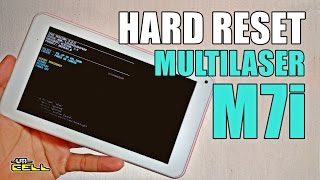 Hard Reset no Tablet Multilaser M7i